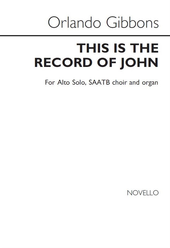 Gibbons: This Is The Record Of John Alto/SAATB published by Novello