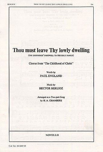 Berlioz: Thou Must Leave Thy Lowly Dwelling 2pt published by Novello