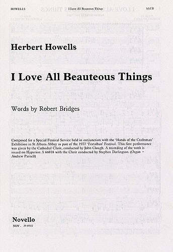 Howells: I Love All Beauteous Things SATB published by Novello