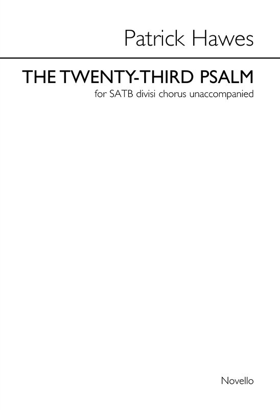 Hawes: The Twenty-third Psalm SATB published by Novello
