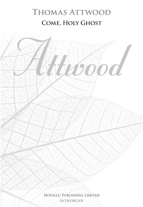 Attwood: Come, Holy Ghost SATB published by Novello