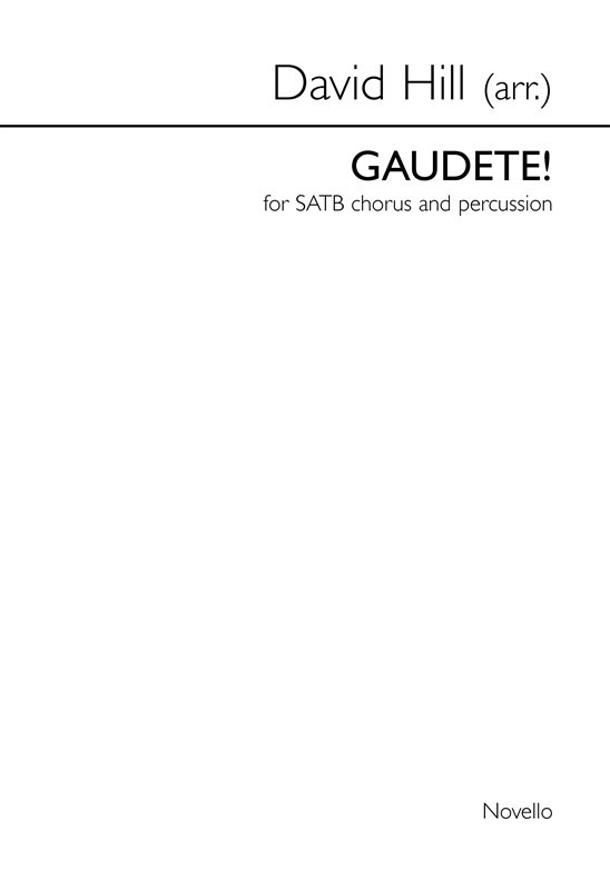Hill: Gaudete! SATB published by Novello