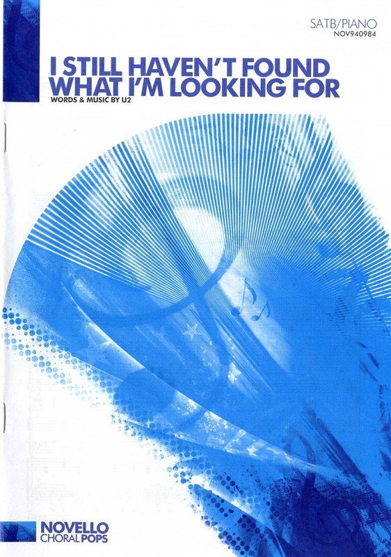 I Still Haven't Found What I'm Looking For SATB published by Novello
