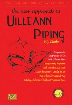 The New Approach To Uilleann Piping Book & CD published by Ossian