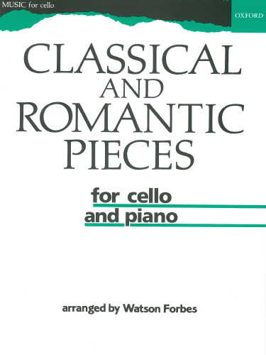 Classical and Romantic Pieces for Cello published by OUP
