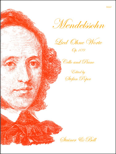 Mendelssohn: Song without Words (Lied ohne Worte) Op 109 for Cello published by Stainer & Bell