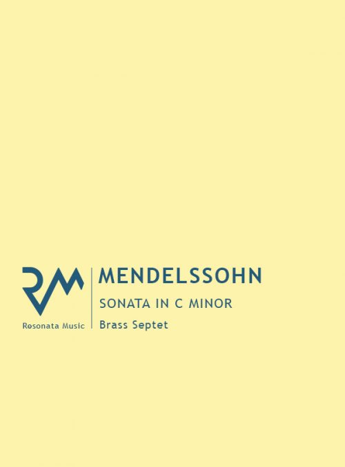 Sonata in C minor for Brass Septet by Mendelssohn published by Resonata