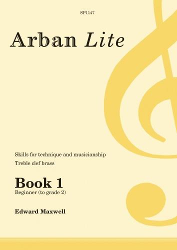 Arban Lite Book 1 (treble-clef brass - beginner to grade 2) published by Spartan Press