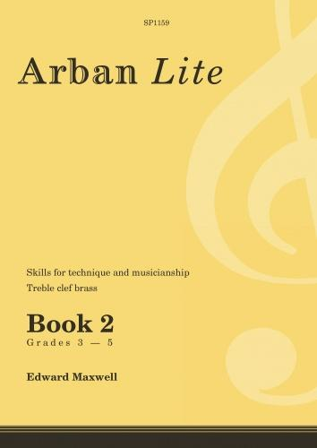 Arban Lite Book 2 (treble-clef brass - grades 3-5) published by Spartan Press