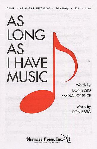 As Long As I Have Music SSA published by Shawnee Press