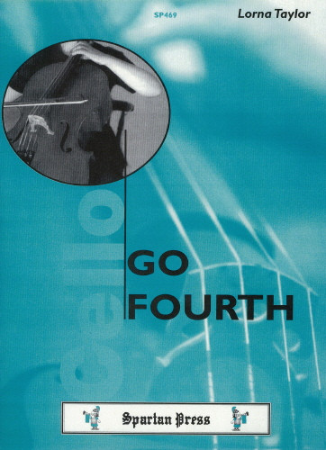 Go Fourth - Position changing for the Cello (Cello & Piano) published by Spartan