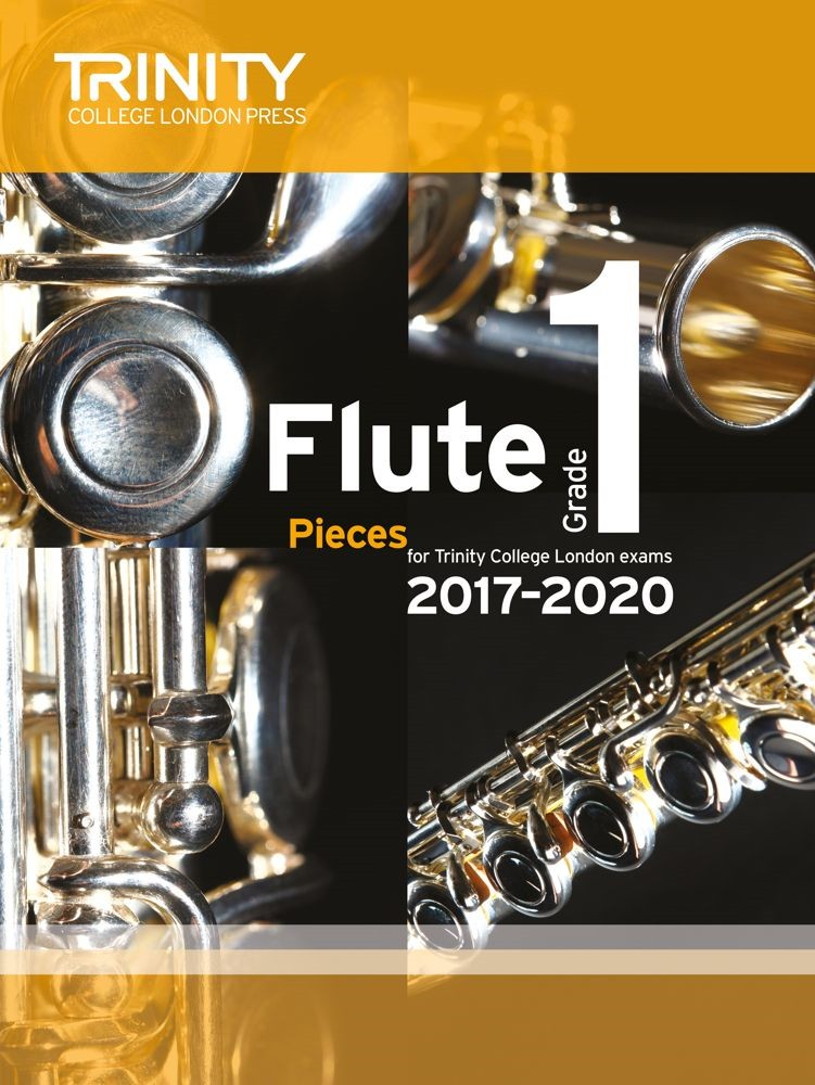 Trinity Flute Exam Pieces Grade 1 2017–2020 (score & part)