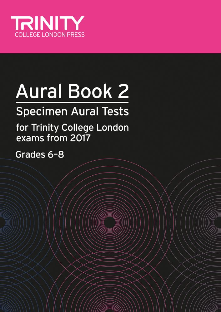 Trinity Aural Book 2 (Grade 6 to 8) with CD - from 2017