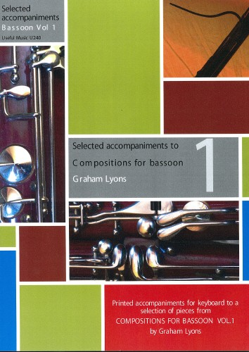 Compositions for Bassoon Volume 1: selected piano accompaniments published by Useful Music