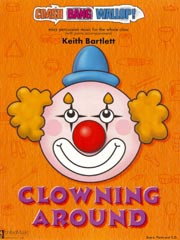 Crash Bang Wallop! Clowning Around Book & CD by Bartlett for Percussion published by UMP