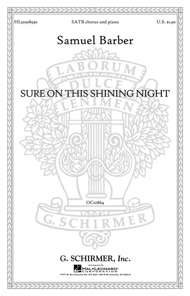 Barber: Sure on this Shining Night SATB published by Schirmer