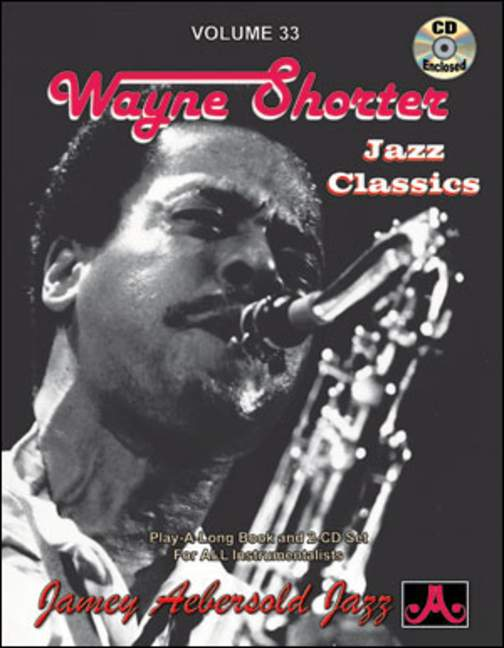 Aebersold 33 Wayne Shorter: Jazz Classics Book & CD for All Instruments