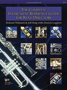 The Complete Instrument Reference Guide For Band Directors published by Kjos