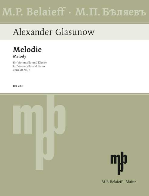 Glazunov: Melody in D Opus 20 No 1 for Cello published by Belaieff