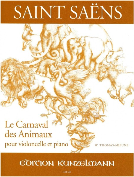 Saint-Saëns: Le Carnaval des Animaux for Cello published by Kunzelmann