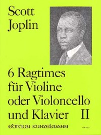 Joplin: Ragtimes for Violin or Cello Volume 2 published by Kunzelmann