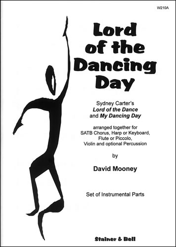Carter: Lord of the Dancing Day SATB published by Stainer & Bell (Instrumental Parts)