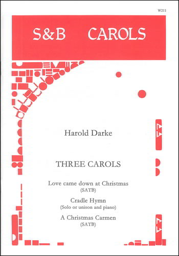 Darke: Three Carols published by Stainer and Bell