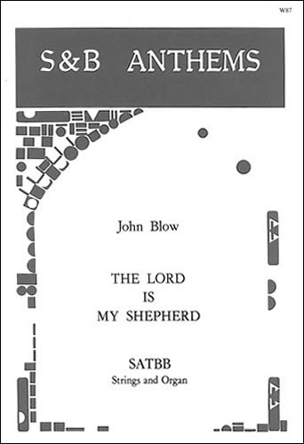 Blow: The Lord is my Shepherd SATBB published by Stainer & Bell