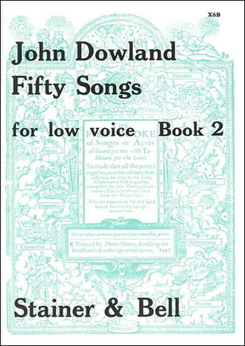 Dowland: 50 Songs for Low Voice Book 2 published by Stainer and Bell
