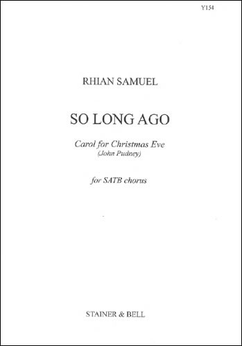 Samuel: So Long Ago SATB published by Stainer and Bell