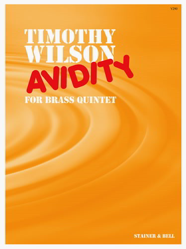 Wilson: Avidity for Brass Quintet published by Stainer and Bell