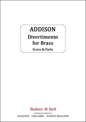 Addison: Divertimento for Brass published by Stainer and Bell - Score & Parts