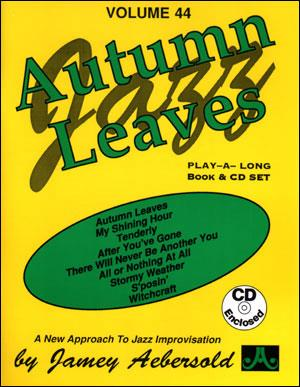 Aebersold 44 Autumn Leaves Book & CD for All Instruments