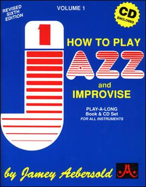Aebersold 1 How to Play Jazz and Improvise Book & CD for All Instruments