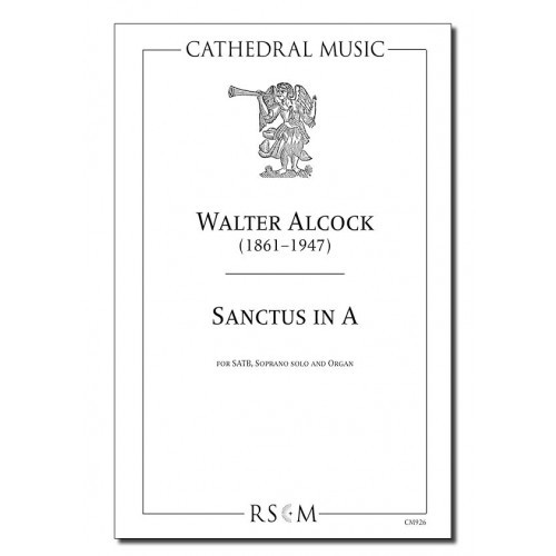 Alcock: Sanctus in A SATB published by Cathedral Music