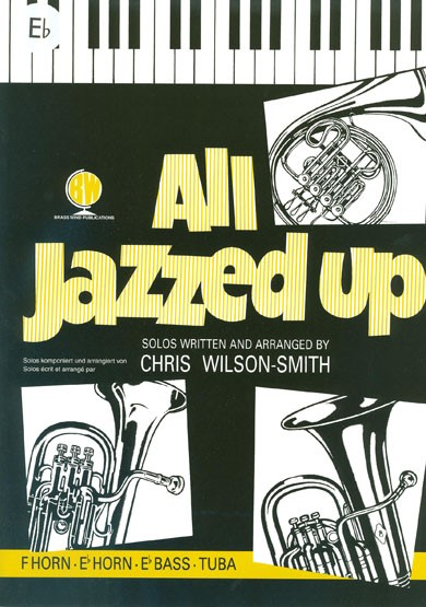 All Jazzed Up for Eb Horn published by Brasswind