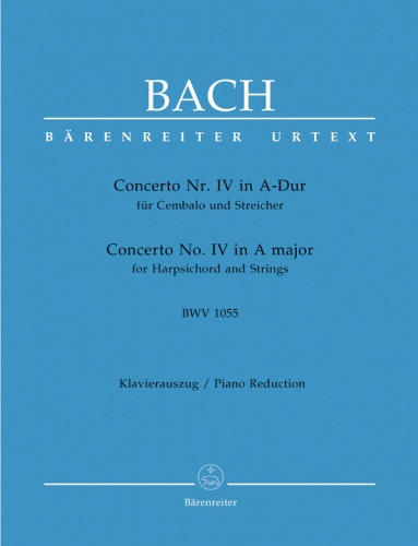 Bach: Concerto for Keyboard No.4 in A (BWV 1055) published by Barenreiter