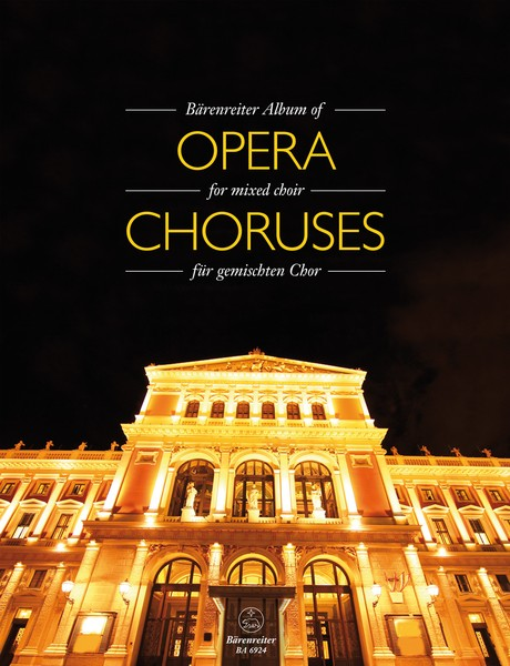 Barenreiter Album of Opera Choruses for Mixed Choir