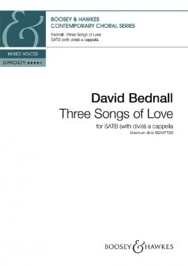 Bednall: Three Songs of Love SATB published by Boosey & Hawkes