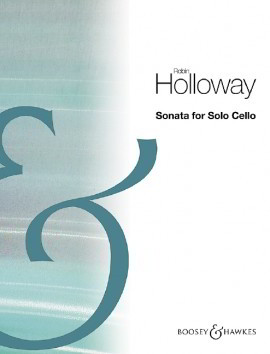 Holloway: Sonata for Solo Cello published by Boosey & Hawkes