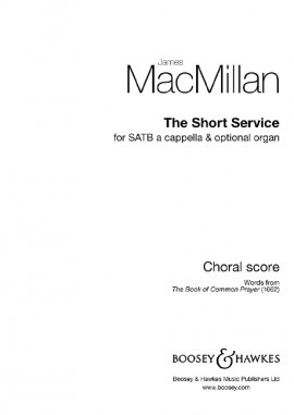 MacMillan: The Short Service SATB published by Boosey & Hawkes