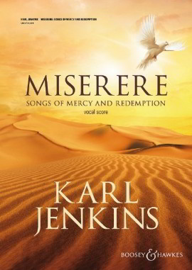 Jenkins: Miserere: Songs of Mercy and Redemption published by Boosey and Hawkes - Vocal Score