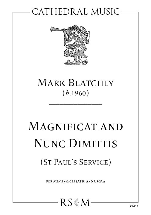 Blatchly: Magnificat & Nunc Dimittis (St Paul's Service) ATB published by Cathedral Music