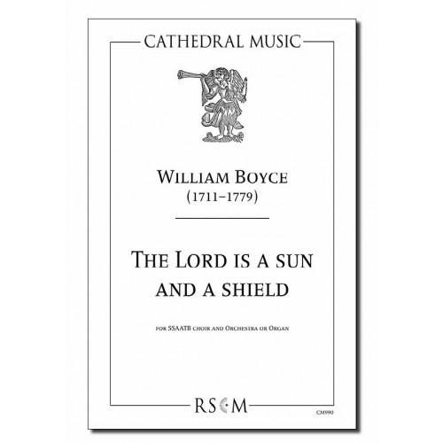 Boyce: The Lord is a Sun and a Shield SSAATB published by Cathedral Music
