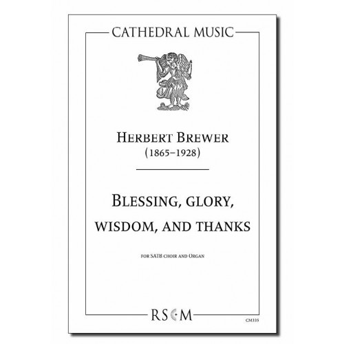 Brewer: Blessing, Glory, Wisdom & Thanks SATB published by Cathedral Music