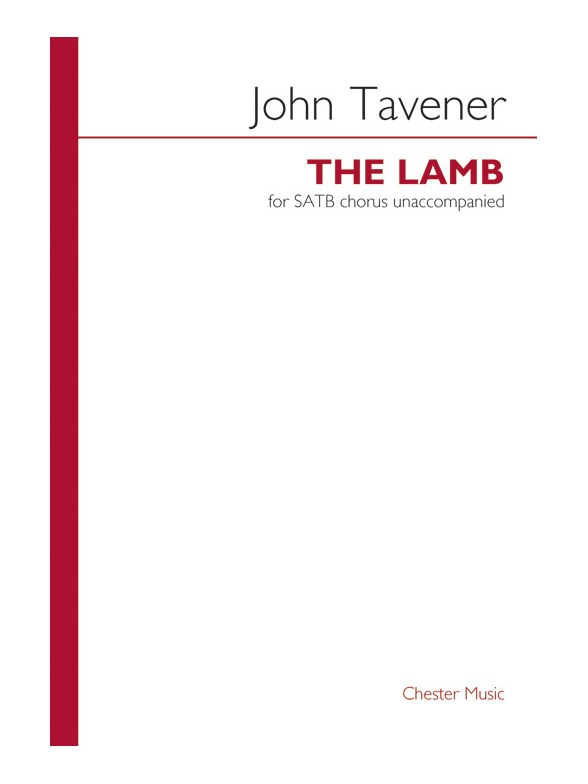 Tavener: The Lamb SATB published by Chester