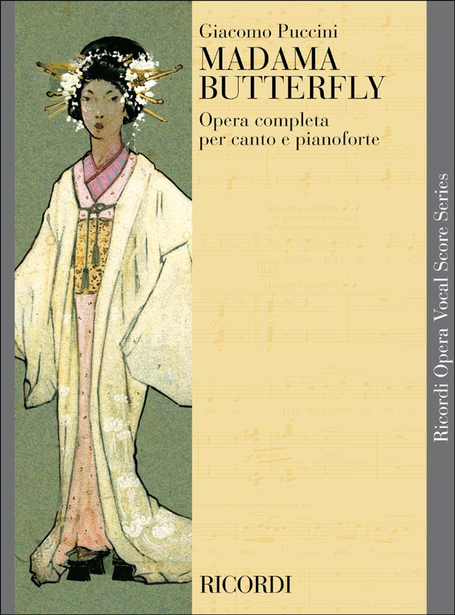 Puccini: Madame Butterfly published by Ricordi - Vocal Score