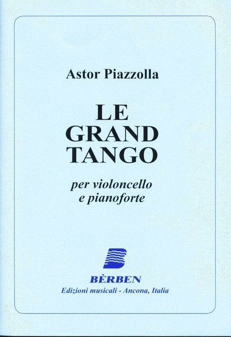Piazzolla: Le grand tango for Cello published by Berben