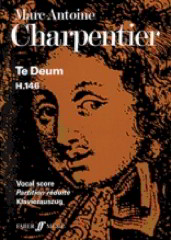 Charpentier: Te Deum published by Faber - Vocal Score