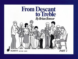 From Descant to Treble Book 2 by Bonsor published by Schott